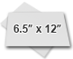 ○ Add 6.5×12