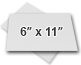 ○ 6″ x 11″