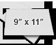 ○ 9″ x 11″